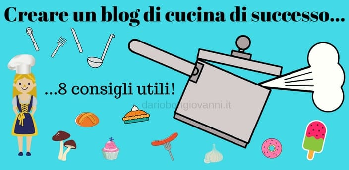 come creare un blog di cucina di successo